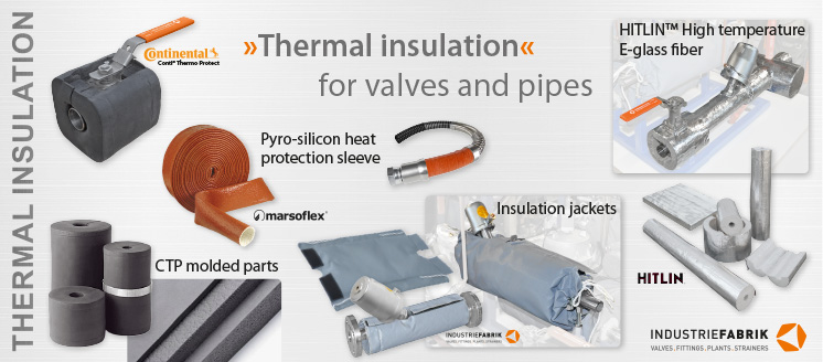 thermal insolation for pipes, valves and fittings